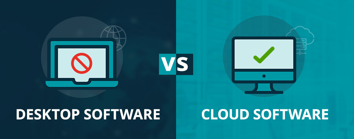 Desktop Software vs Cloud Software
